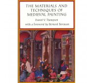 The Materials and Techniques of Medieval Painting